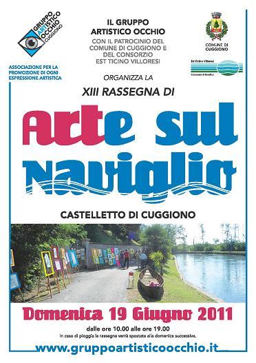 anno 2011 Arte sul Naviglio - Castelletto di Cuggiono - 19 Giugno 2011