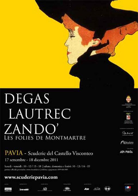 """anno 2011 """"Mostra Degas, Lautrec, Zandò - Les folies de Montmartre"""" - Pavia - Scuderie del Castello Visconteo, 13 Novembre 2011"""