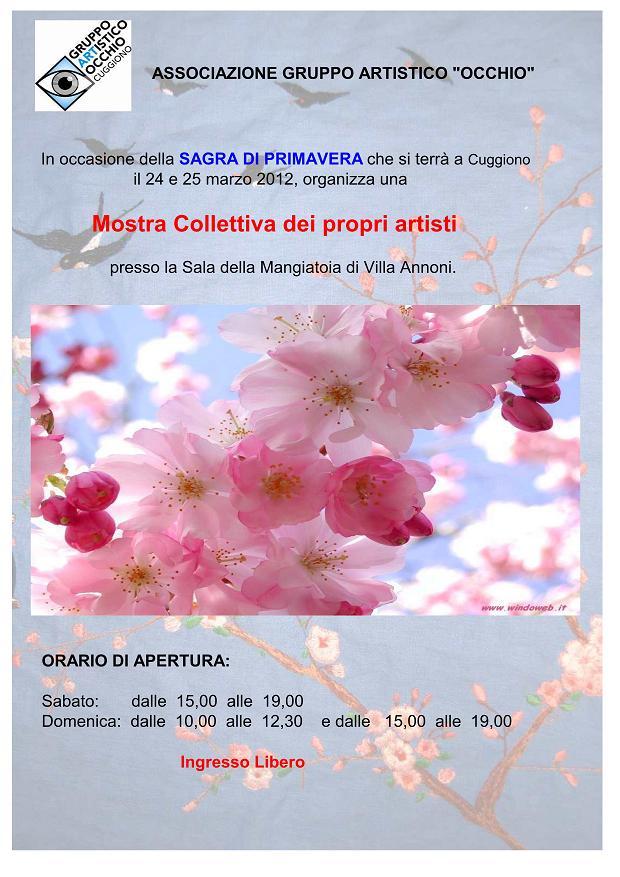 """anno 2012 """"Mostra Collettiva durante la Sagra di Primavera"""" - Cuggiono dal 24 al 25 Marzo 2012 presso la Sala della Mangiatoia di Villa Annoni"""