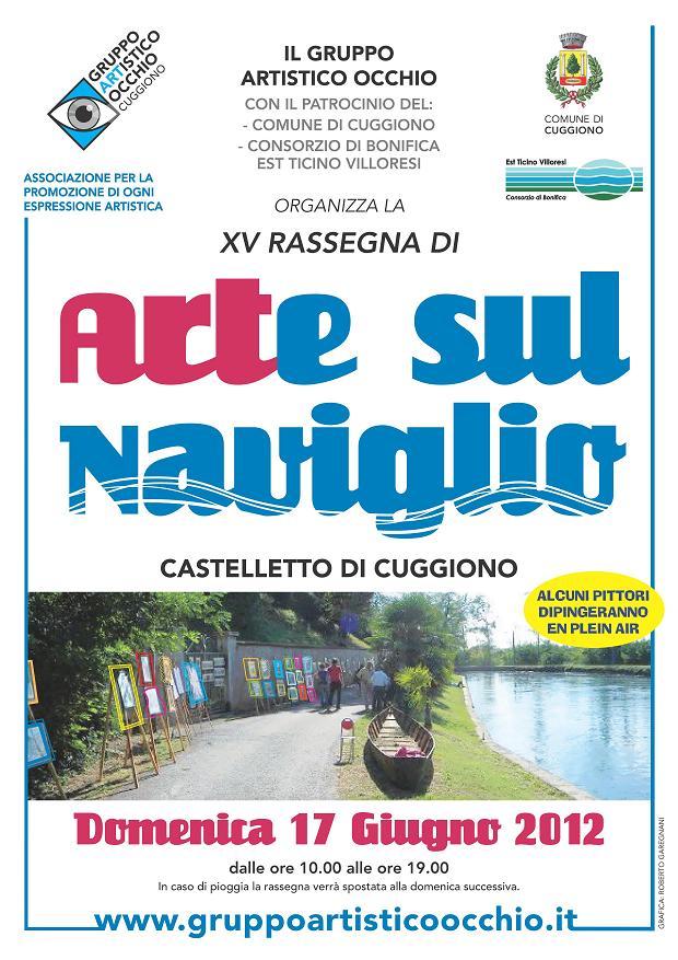 anno 2012 XV RASSEGNA ARTE SUL NAVIGLIO - 17 Giugno 2012