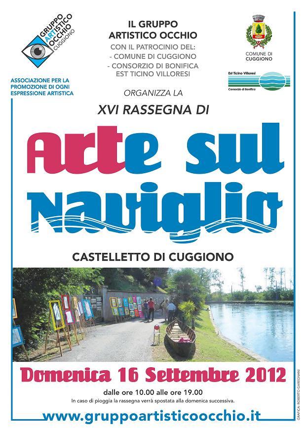 anno 2012 XVI Rassegna Arte sul Naviglio, Castelletto di Cuggiono - 16 Settembre 2012