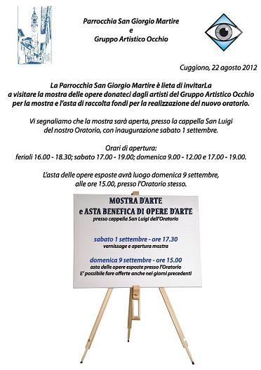 anno 2012 Asta Benefica di quadri offerti dal Gruppo Artistico Occhio per la costruzione del nuovo oratorio di Cuggiono - 9 Settembre 2012