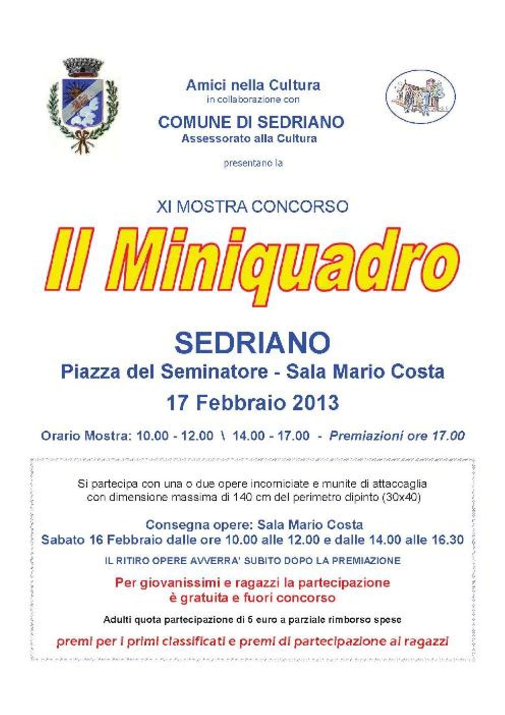 """anno 2013 Mostra Concorso """"Il Miniquadro"""" - Sedriano, 17 Febbraio 2013."""
