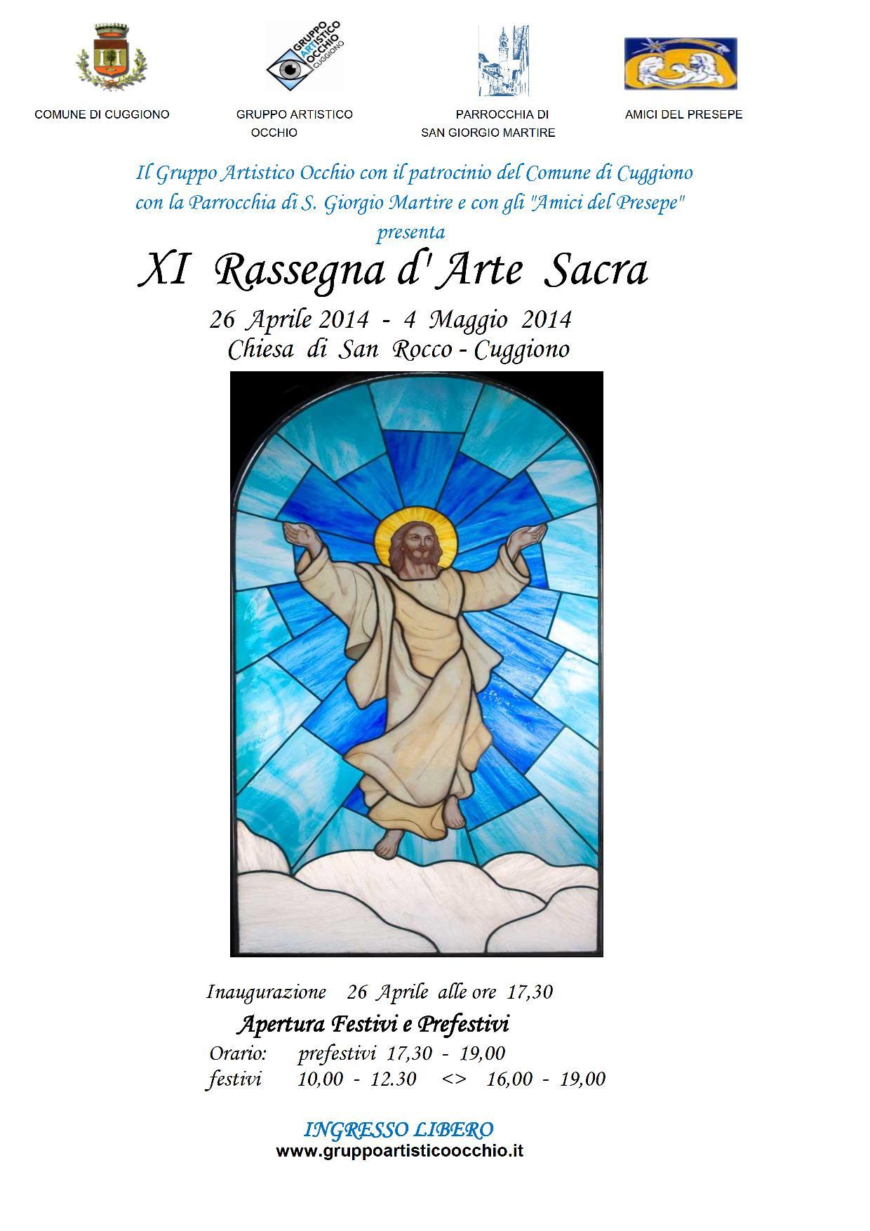 anno 2014 XI Rassegna ARTE SACRA presso la Chiesa di San Rocco dal 26 Aprile al 4 Maggio 2014.