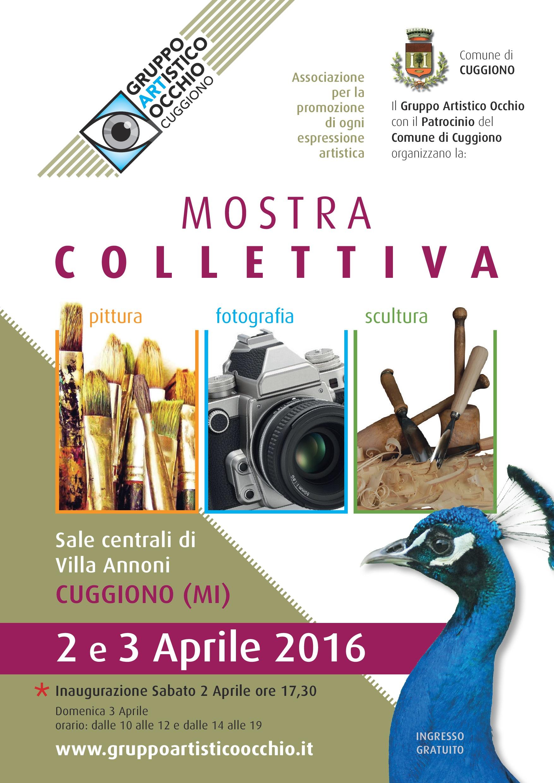anno 2016 Sabato 2 e domenica 3 Aprile 2016 Il Gruppo Artistico Occhio ha organizzato una Mostra Collettiva dei propri artisti presso le Sale Centrali di Villa Annoni a Cuggiono.
