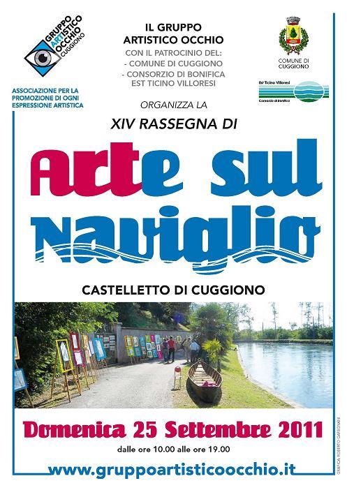 anno 2011 IX Rassegna Arte sul Naviglio - Castelletto di Cuggiono - 25 Settembre 2011