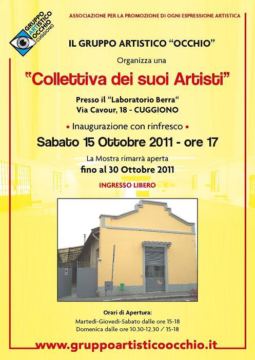 """anno 2011 """"Mostra Collettiva degli Artisti del Gruppo Occhio"""" - Cuggiono dal 16 al 30 Ottobre 2011 presso il Laboratorio Berra di Via Cavour, 18 - Cuggiono"""