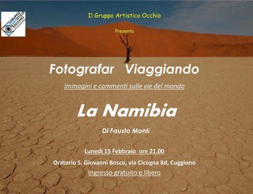 Anno 2016 Lunedì 15 Febbraio 2016 nell'ambito degli incontri FOTOGRAFAR VIAGGIANDO Fausto Monti ha presentato la sua esperienza in Namibia