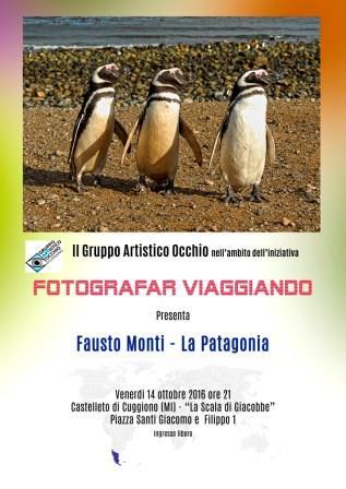 anno 2016 FOTOGRAFAR VIAGGIANDO - La Patagonia - a cura di Fausto Monti presso Sala di Giacobbe a Castelletto di Cuggiono - 14 Ottobre 2016.